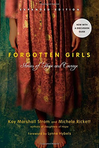 Forgotten Girls (Expanded Edition): Stories Of Hope And Courage