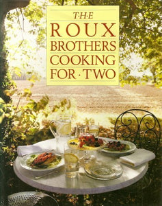 Roux Brothers Cooking For Two