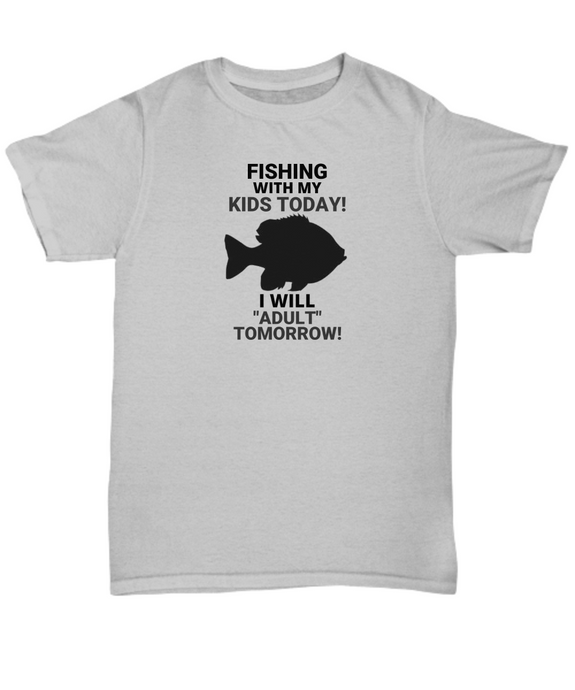 Fishing With My Kids Today Gray Adult T-Shirt