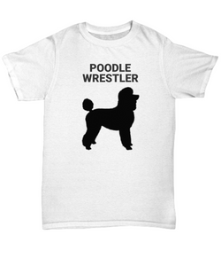 Poodle Wrestler Adult T-Shirt