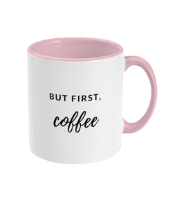 But First Coffee Two Colors Mug
