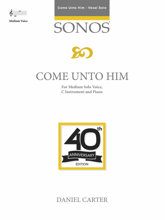Come unto Him - MEDIUM Vocal Solo