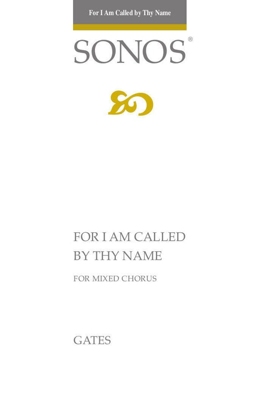 For I Am Called by Thy Name - SATB