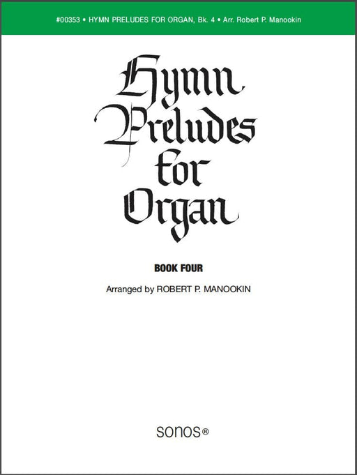 Hymn Preludes for Organ - Book 4