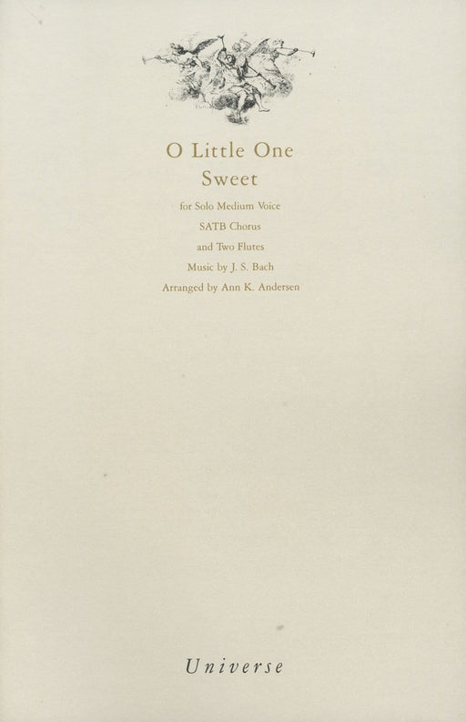 O Little One Sweet - SATB