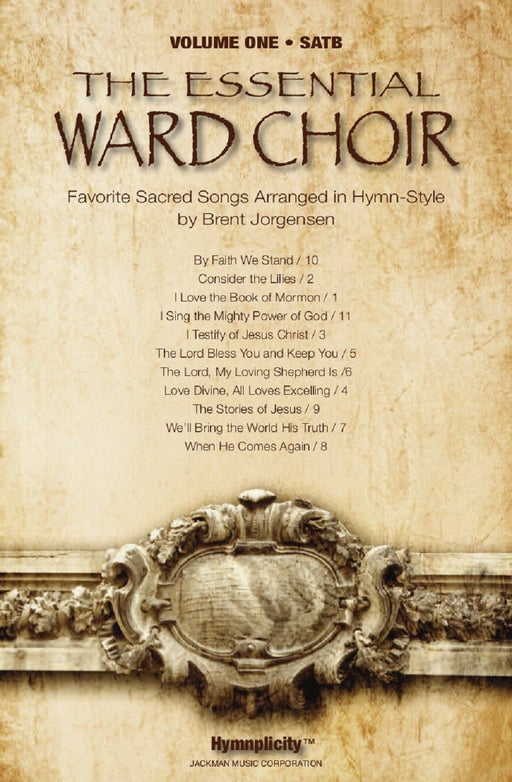 The Essential Ward Choir Vol. 1 - SATB