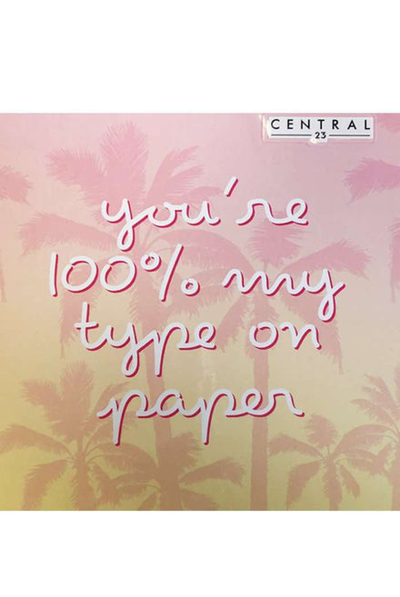 Central 23 100% My Type Greeting Card