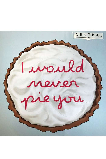 Central 23 I Would Never Pie You Greeting Card
