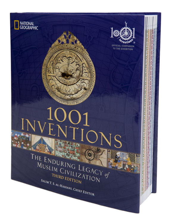 1001 Inventions: The Enduring Legacy of Muslim Civilization (Limited Edition)