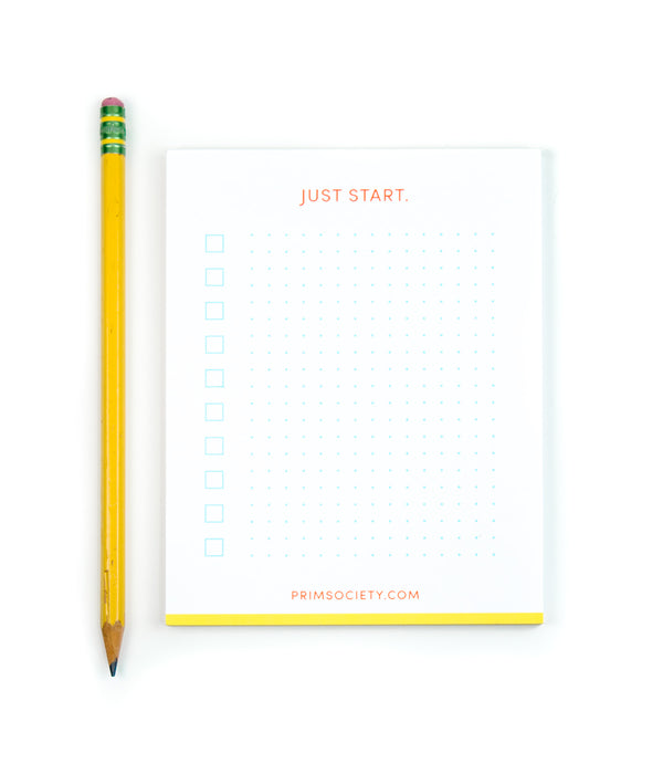 an image of a pencil next to the notepad; the notepad says Just Start at the top and check boxes and a grid pattern below it
