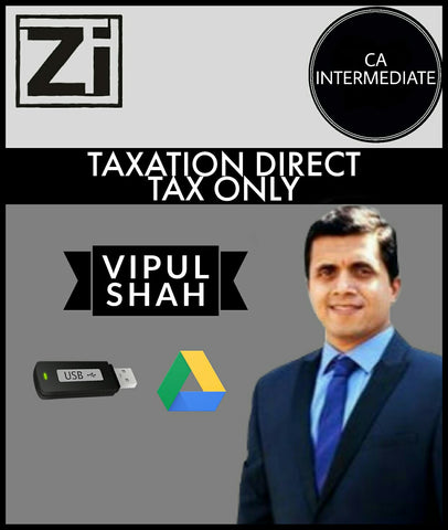 Ca Intermediate Taxation [Direct Tax (Dt Only)] Videos By Vipul Shah - All Subjects