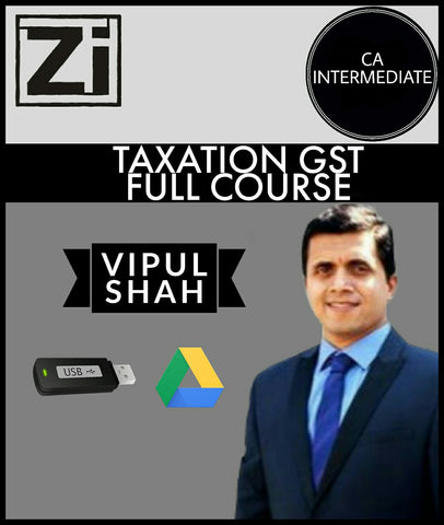 Ca Intermediate Taxation Gst Full Course Videos By Vipul Shah - All Subjects