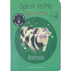 Te Reo Childrens Book | Speak To Me, Korero Mai - Animals