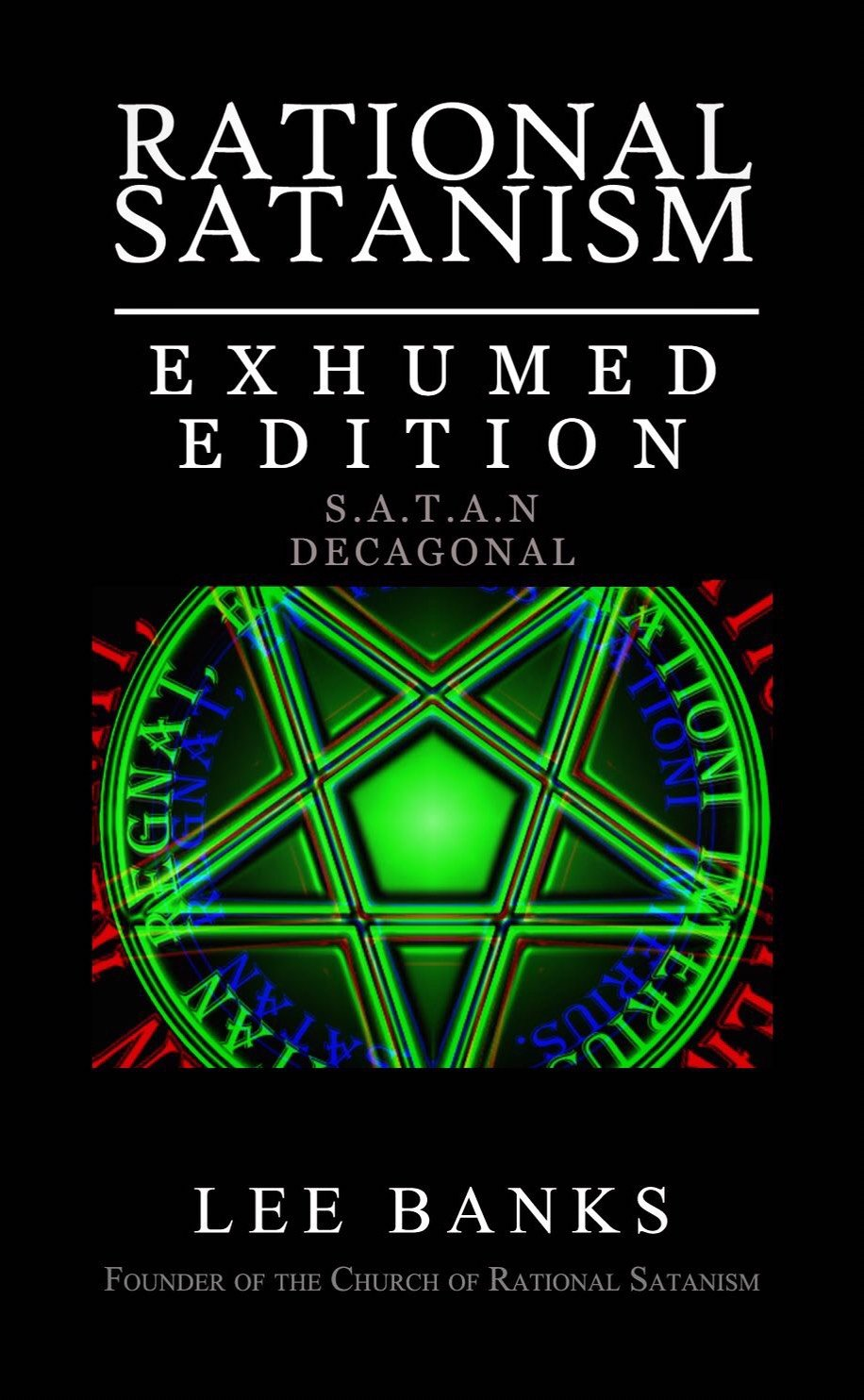 Rational Satanism Exhumed Edition