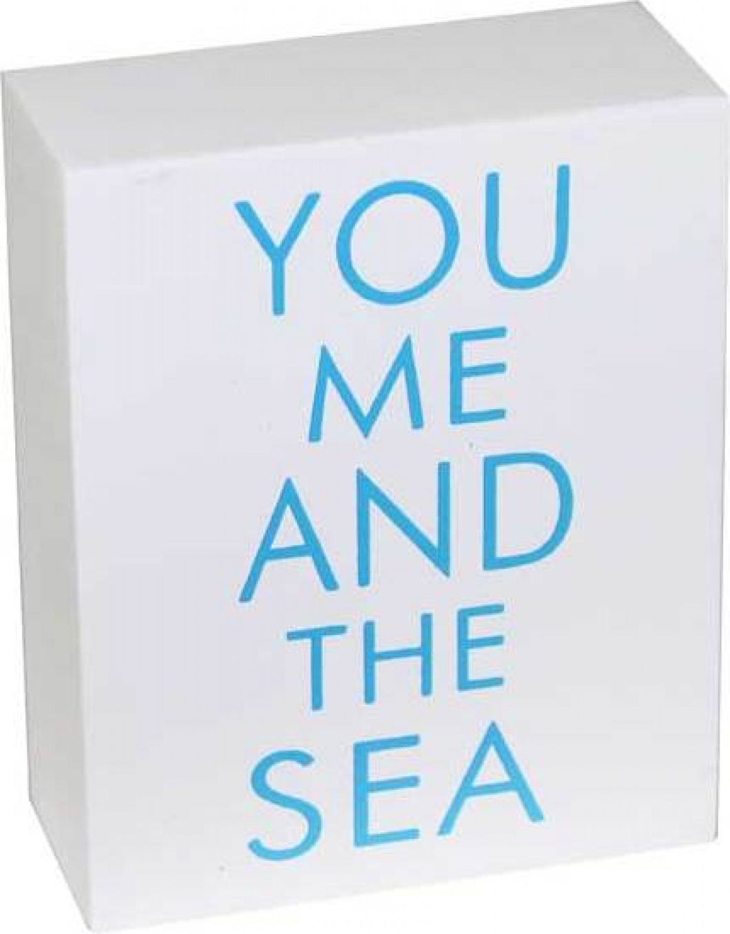 You Me and The Sea Sign