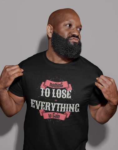 Virgin Teez T-SHIRT To Lose Everthing T-shirt