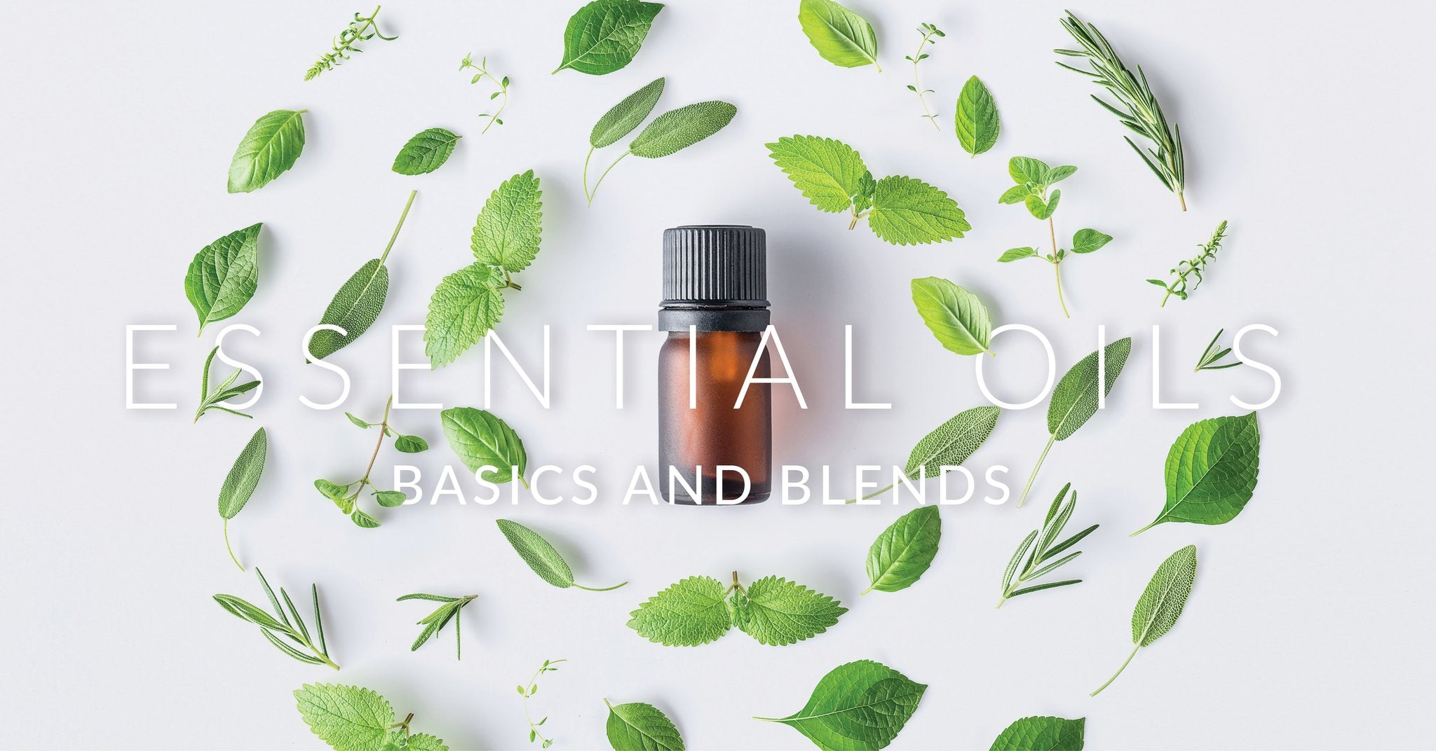 Essential Oils 101!