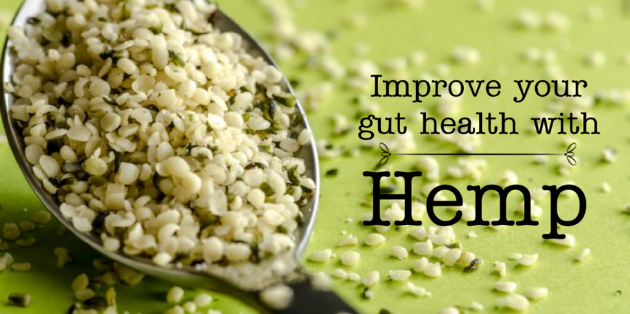 IMPROVE YOUR GUT HEALTH WITH HEMP!