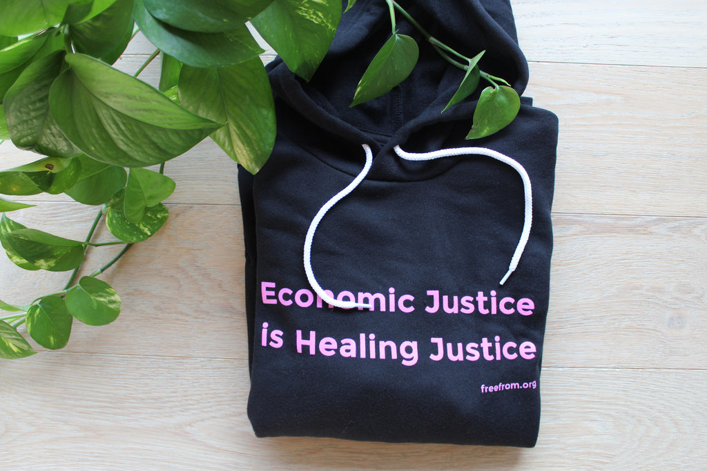 Economic Justice is Healing Justice Sweatshirt