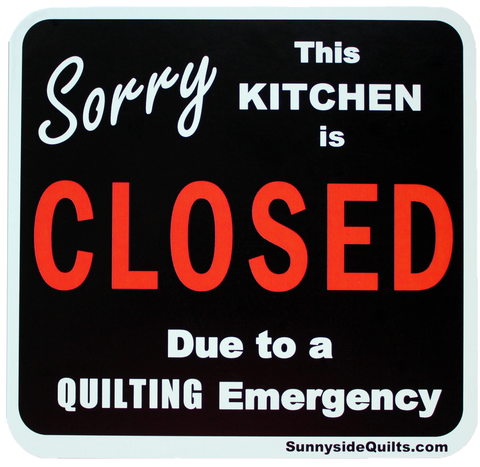 "SORRY this Kitchen is CLOSED 5.25"" x 5.25"" Magnet by Sunnyside Quilts #KIT001"