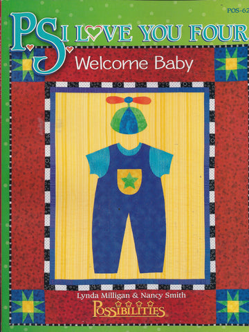 PS I Love You Four Welcome Baby Quilt Book Sew Layette