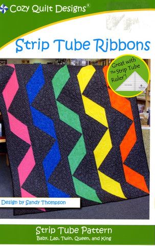 Strip Tube Ribbons, A Strip Tube Pattern from Cozy Quilt Designs # CQD01103