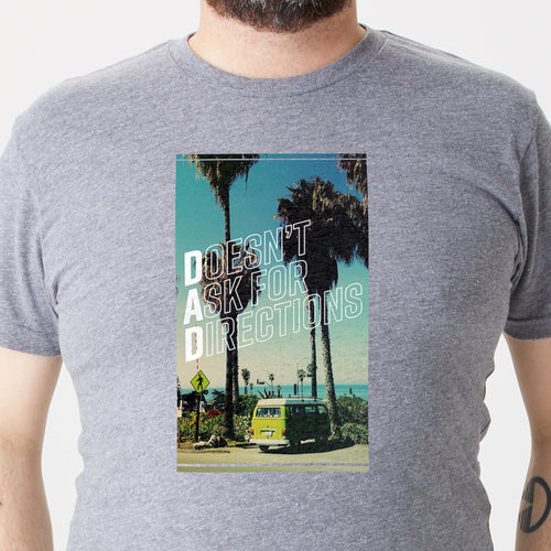 Doesn't Ask for Directions t-shirt