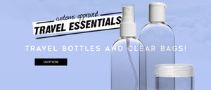 buy airline approved travel bottles and clear bags