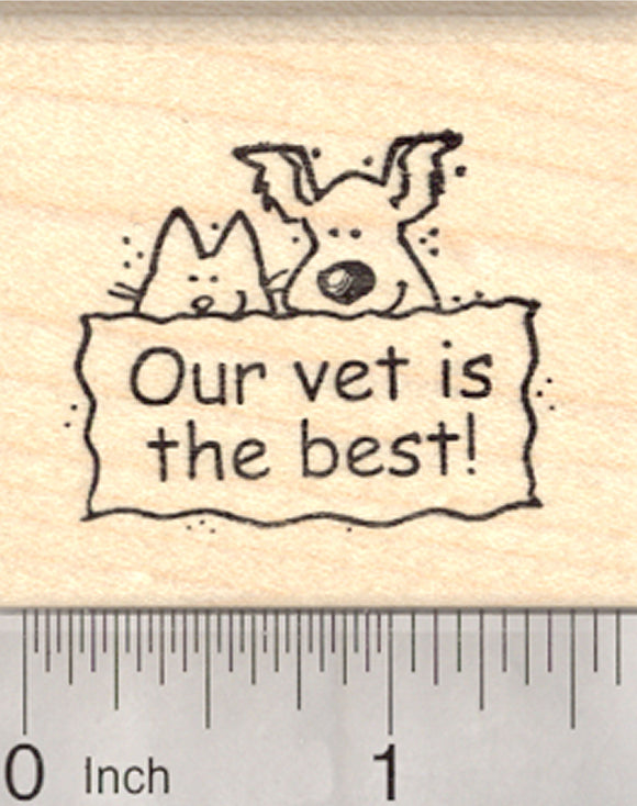 Our Vet is the Best Rubber Stamp