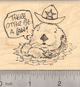 There Otter Be A Law Rubber Stamp, Sea Otter Sheriff with Badge and Hat