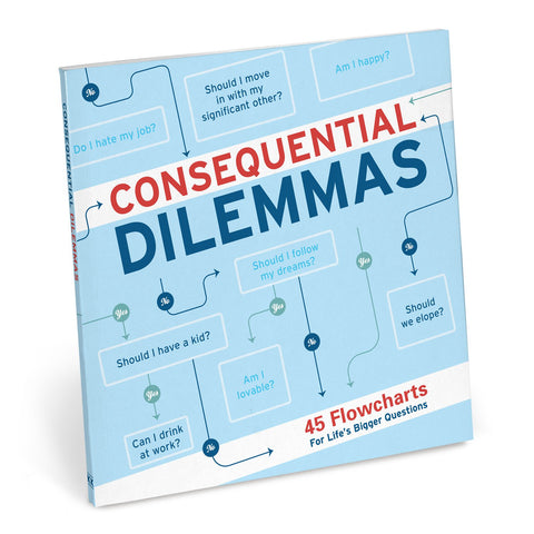 Knock Knock Consequential Dilemmas: 45 Flowcharts for Life's Bigger Questions