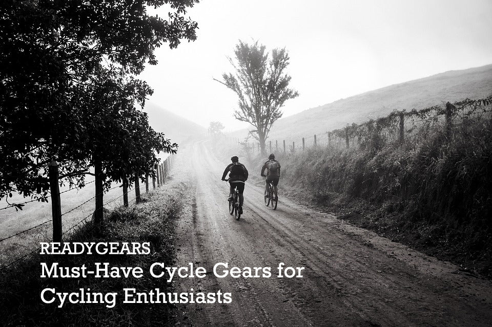 Must Have Cycle Gears For Cycling Enthusiasts