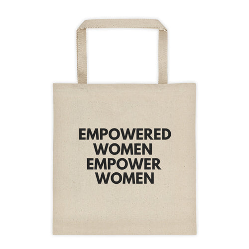 Empowered Women Tote Bag!