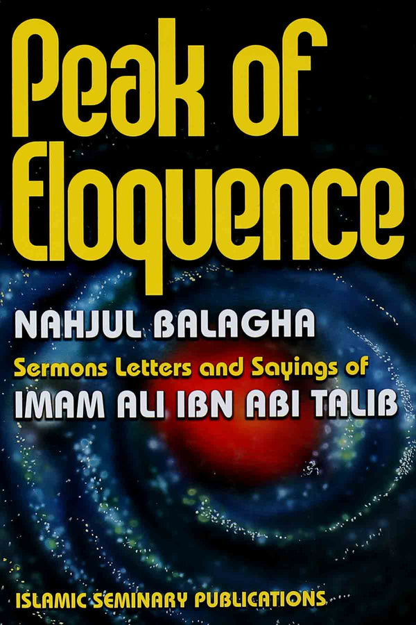 Peak Of Eloquence ( Nahjul Balagha )