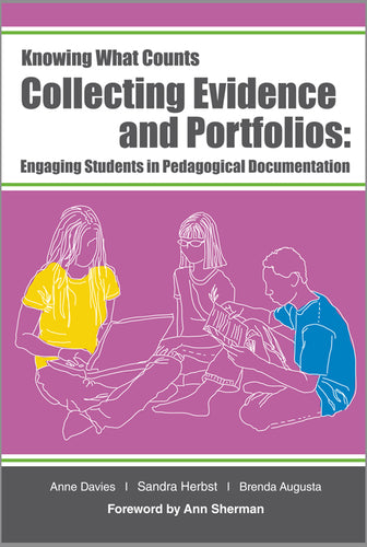 Collecting Evidence and Portfolios: Engaging Students in Pedagogical Documentation