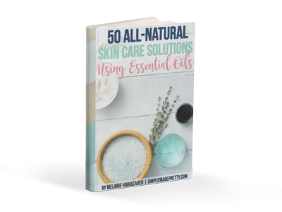 50 All-Natural Skin Care Solutions Using Essential Oils EBook