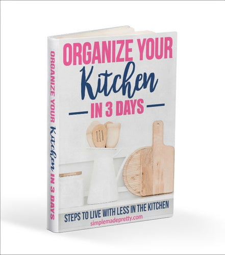 Organize Your Kitchen in 3 Days eBook