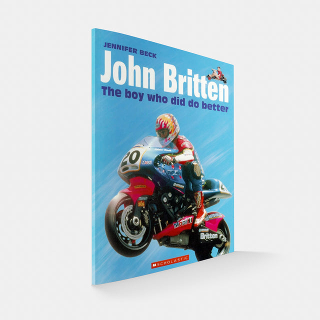 John Britten - The boy who did do better