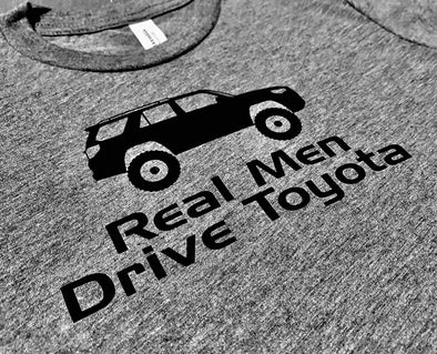Real Men Drive Toyota T-shirt