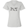 Thow Shall Not Try Me T-Shirt