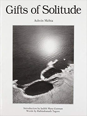 Gifts of Solitude - Ashvin Mehta