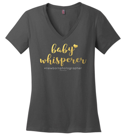 Newborn Photography T: Baby Whisperer, Gold Foil Look District Made Ladies Perfect Weight V-Neck