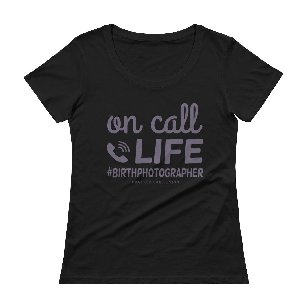 """On Call Life #Birthphotographer"" Purple Design Ladies' Scoopneck T-Shirt"