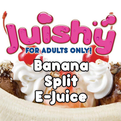 Banana Split E-Liquid by Juishy E-Juice