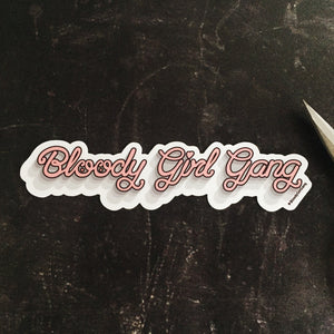Bloody Girl Gang Sticker