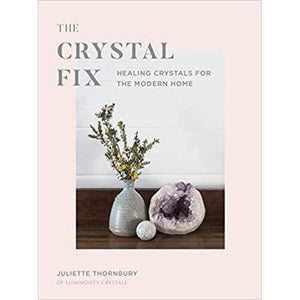 The Crystal Fix Book