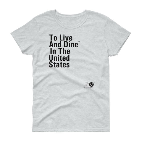 To Live And Dine In The United States