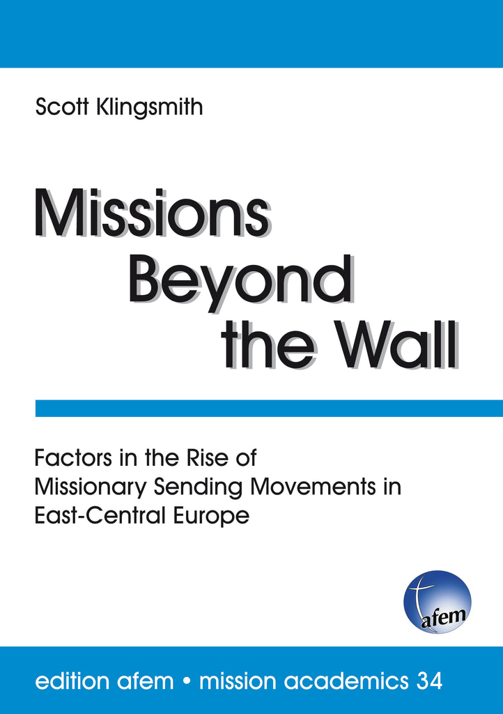 Missions Beyond the Wall