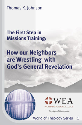 The First Step in Missions Training: How our Neighbors are Wrestling with God's General Revelation