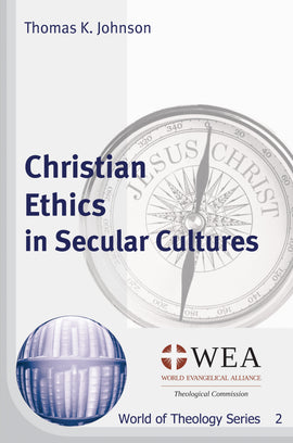 Christian Ethics in Secular Cultures